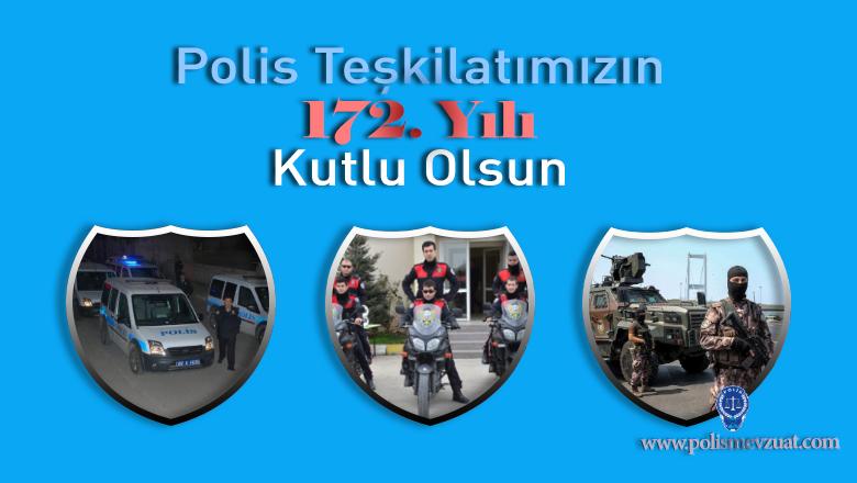 Polis Teşkilatı'nın 172. Yılı Kutlu Olsun