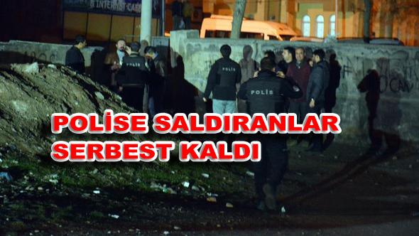 Polis'e Saldıranlar Serbest Kaldı!