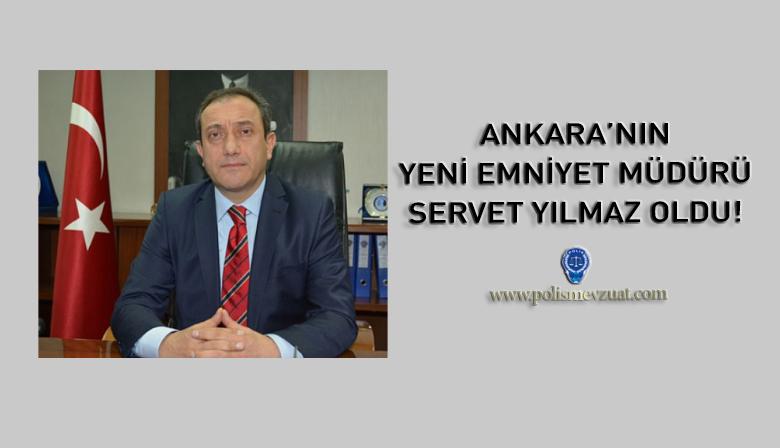 Ankara'nın Yeni Emniyet Müdürü Belli Oldu!