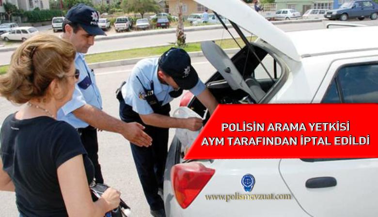 2015 Yılında Polise Verilen Arama Yetkisi AYM Tarafından İptal Edildi.