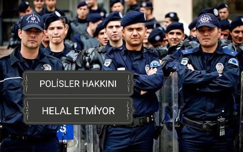 Polisler Hakkını Helal Etmiyor!