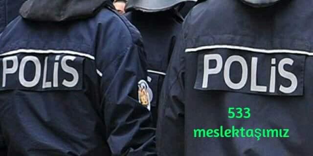 533 Polis Göreve İade Edildi!.