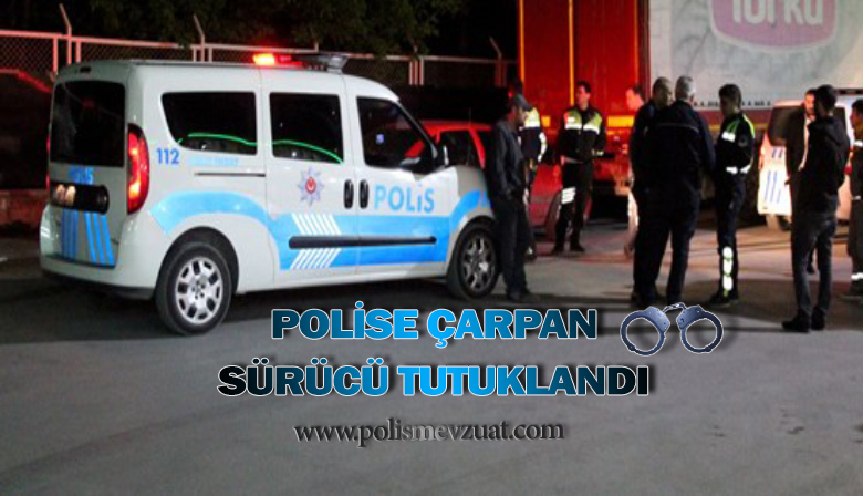 Bartın'da Uygulama Yapan Polise Çarpan Sürücü Tutuklandı