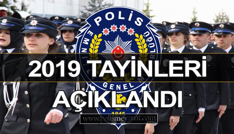2019 Yılı Polis Tayinleri Açıklandı.