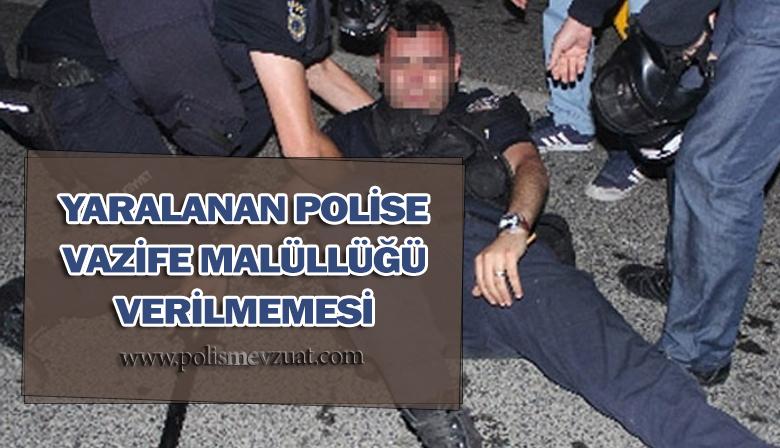 Görevde Yaralanan Polise Vazife Malüllüğü