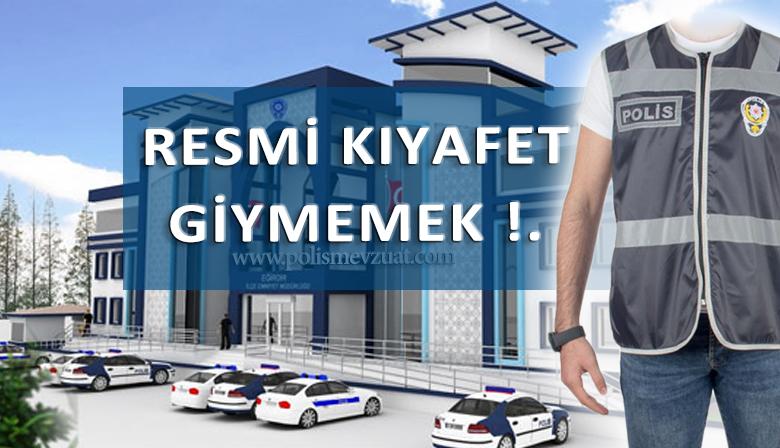 Resmi Kıyafet Giymeyen Polise Disiplin Cezası