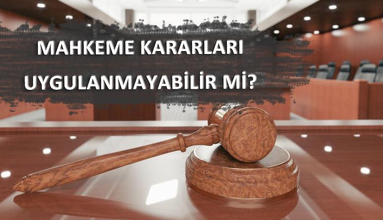 İdare Mahkemesi Kararları Uygulanmak Zorunda Mıdır?
