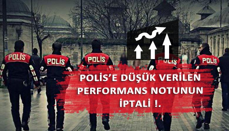 Polise verilen düşük performans notunun iptali