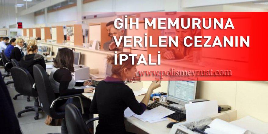Egm'de Gih olarak çalışan memura verilen 16 ay durdurma cezasının iptali