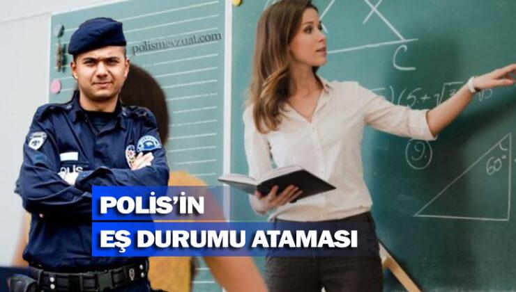 Polis memurunun eş ataması