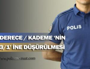 Tasarruf tedbirleri genelgesine rağmen, polis memurunun derece kademesi 3 ün 1 ine düşebilir mi?
